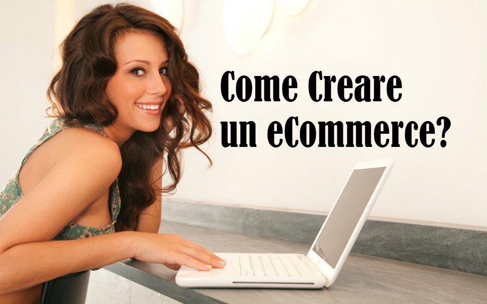 Come creare un sito eCommerce? Ecco i migliori software