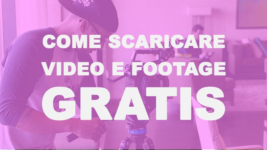 scaricare video gratis