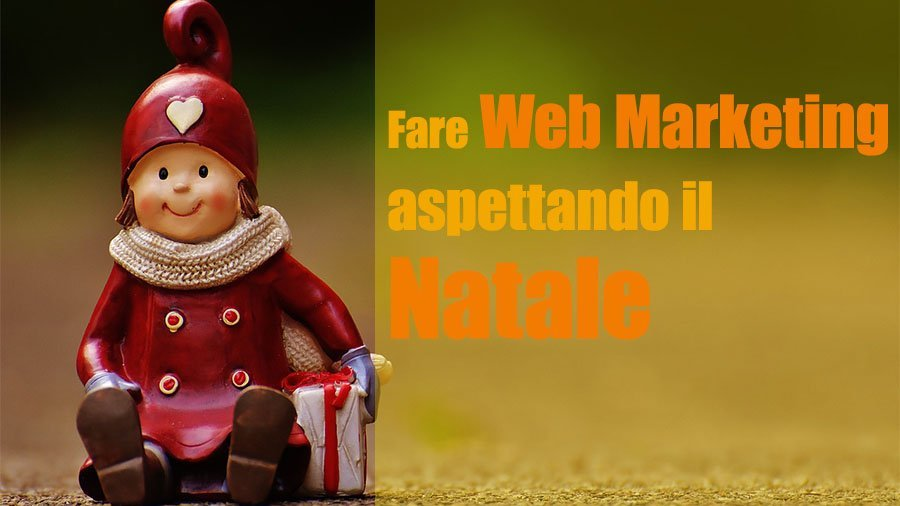 Strategie Web Marketing prima di Natale